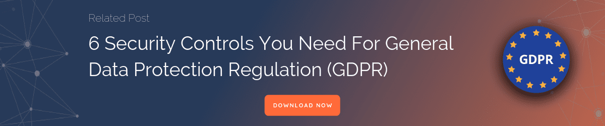 GDPR General Data Protection Regulation Security Controls
